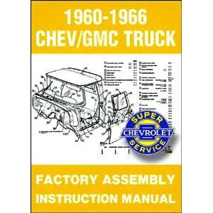 1960 1966 Chevy Chevrolet GMC Truck Assembly Manual (with Decal