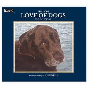 Love of Dogs 2013 Wall Calendar John Weiss Office