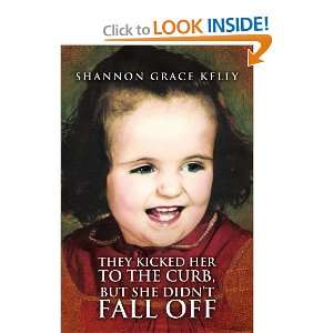 , but She Didnt Fall Off (9781450032476) Shannon Grace Kelly Books