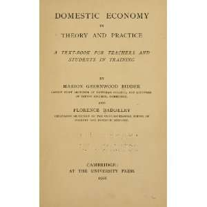 Domestic Economy In Theory And Practice; A Text Book For