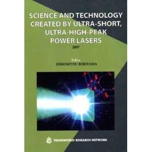 High Peak Power Lasers (9788178952758): Hiromitsu Kiriyama: Books