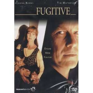 Fugitive: Joanna Kerns, Tim Matheson, Bruce McGill, Khandi