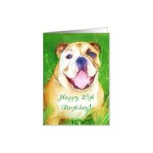 Happy 25th Birthday English bulldog Art Card: Toys & Games