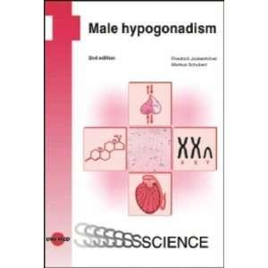 Male Hypogonadism (9783895998591): Friedrich; Schubert