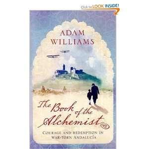 Book of the Alchemist (9781444700282) Adam Williams Books