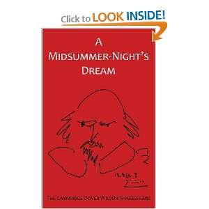 Midsummer Nights Dream The Cambridge Dover Wilson Shakespeare (The