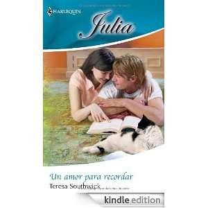 Un amor para recordar (Spanish Edition) TERESA SOUTHWICK