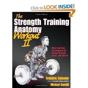 Strength Training Anatomy Workout II, The (The Strength Training