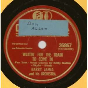 In / I Cant Begin To Tell You (1945 10 78rpm) Harry James Music