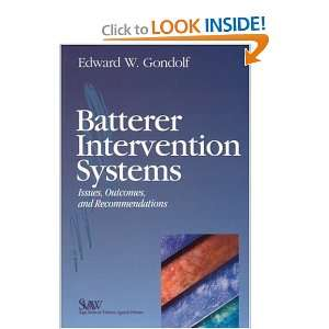 Batterer Intervention Systems (SAGE Series on Violence