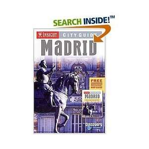 Insight City Guide: Madrid 2005 (9789812582379): Dorothy