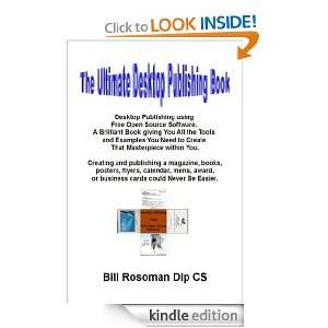 The Ultimate Desktop Publishing Book: Bill Rosoman:  Kindle
