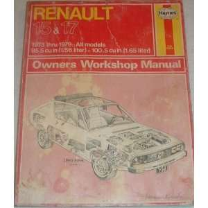 Haynes Renault 15 & 17 Owners Workshop Manual, No. 768