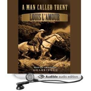 Called Trent (Audible Audio Edition) Louis LAmour, John Tuska Books