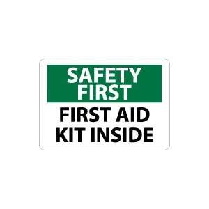 OSHA SAFETY FIRST First Aid Kit Inside Safety Sign