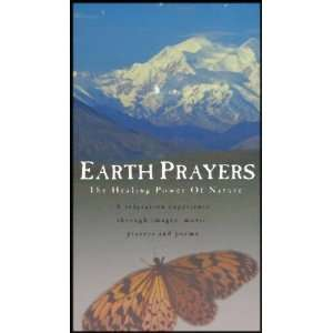 Earth Prayers   The Healing Power of Nature (A Relaxation