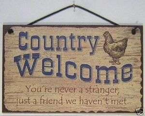 SIGN COUNTRY WELCOME chicken friend stranger farm 868