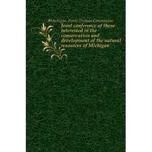 natural resources of Michigan: #Michigan. Public Domain Commission