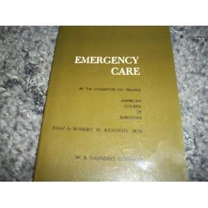 Emergency Care of the Sick and Injured A Manual for Law Enforcement