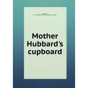 Mother Hubbards cupboard. 1981 N.Y. First Baptist church. Young