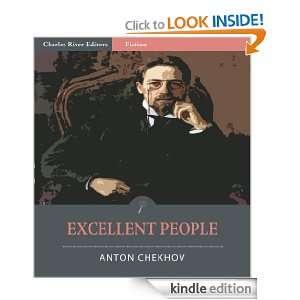 Excellent People (Illustrated) Anton Chekhov, Charles River Editors