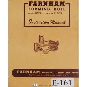 Instruction 1258 E Forming Roll Machine Manual Farnham Books