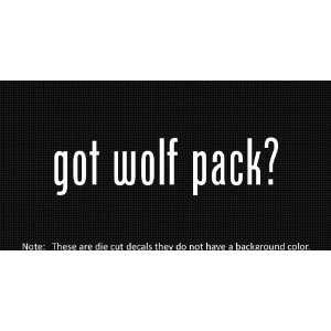 (2x) Got Wolf Pack   Sticker   Decal   Die Cut   Vinyl