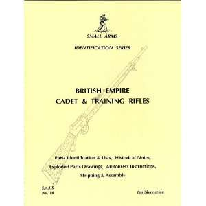 Skennerton: British Empire Cadet & Training Rifles: Everything Else