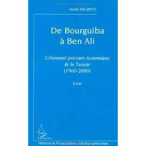Bourguiba à Ben Ali  Létonnant parcours économique de la Tunisie