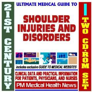21st Century Ultimate Medical Guide to Shoulder Injuries and Disorders