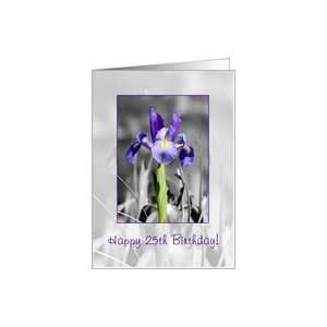Selectively colored blue iris   Happy 25th Birthday Card