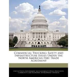 Trucking: Safety and Infrastructure Issues Under the North American