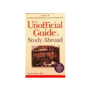 Unofficial Guide to Study Abroad (0021898637000) Arco Books