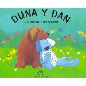 Duna y Dan (9788484180272) Linda Jennings, Jane Chapman
