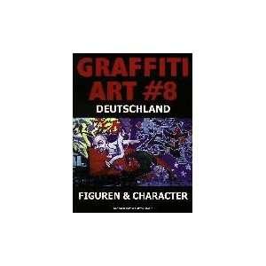 Graffiti Art (9783896021441): Oliver Schwarzkopf: Books