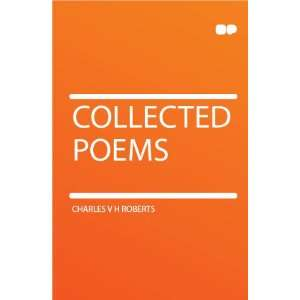 Collected Poems Charles V H Roberts  Books