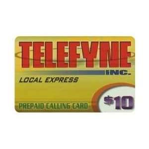 Card: $10. Telefyne Inc. Local Express (Utility Card): Everything Else
