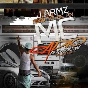 Cd/mixtape J. Armz How to Be an Mc (Radio Edition) J