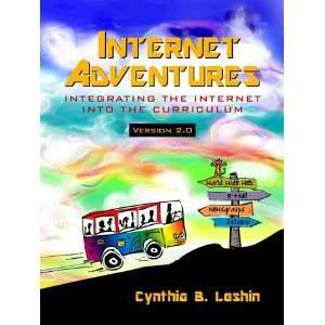 Internet Adventures: Integrating the Internet into the Curriculum (2nd