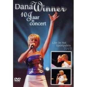 Dana Winner 10 Jaar in Concert   live in Het Sportpaleis 2003