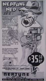 Ad   Neptune Ned Sez Outboard Boat Motor Ad Muncie Indiana Gear Works