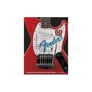 Fender Six Decades of the Greatest Electric Guitars [PB,2010] Books