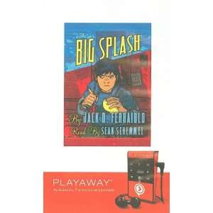 The Big Splash [With Headphones] (Playaway Children