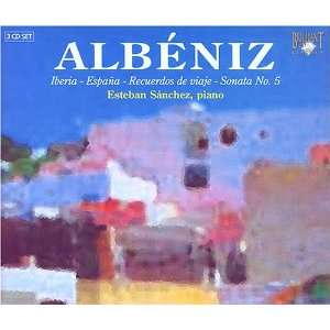 : Albéniz: Iberia; España; Recuerdos de viaje; Sonata No. 5: Isaac