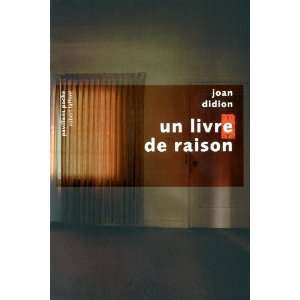 livre de raison (French Edition) (9782221115794) Joan Didion Books