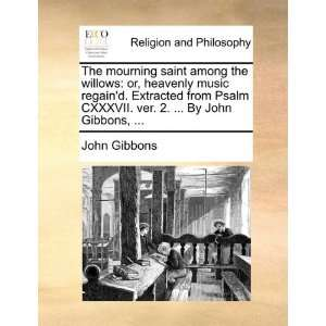 ver. 2.  By John Gibbons,  (9781170899021): John Gibbons: Books