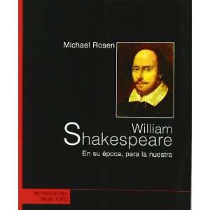William Shakespeare en su época, para la nuestra