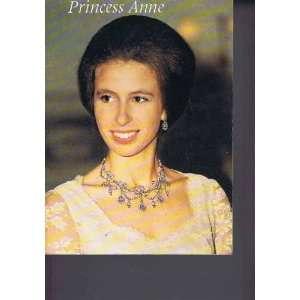 Princess Anne (A Treasures of Britain book) (9780853721932