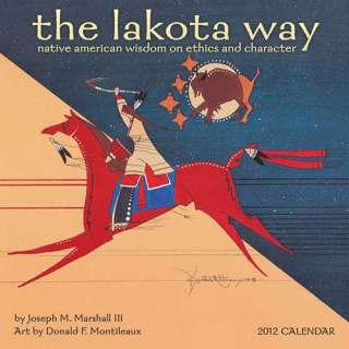 The Lakota Way 2012 Wall Calendar