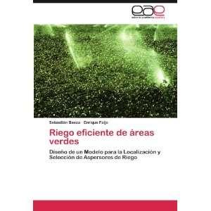 Riego eficiente de áreas verdes Diseño de un Modelo